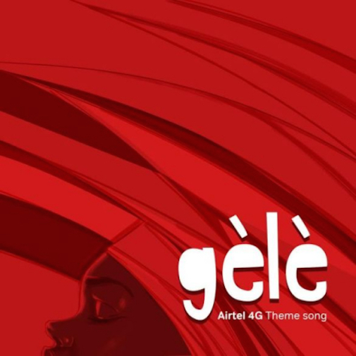 Music: Teni – Gele (Airtel 4G Theme Song)