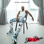 King Promise – Slow Down